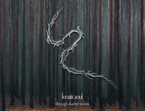 "LUNATIC SOUL – ""Through Shaded Woods"" VÖ: 13.11.2020"